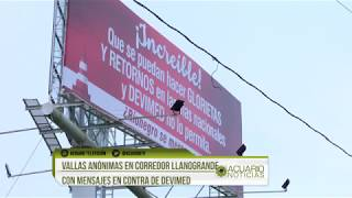 Vallas anónimas en corredor Llanogrande con mensajes en contra de Devimed
