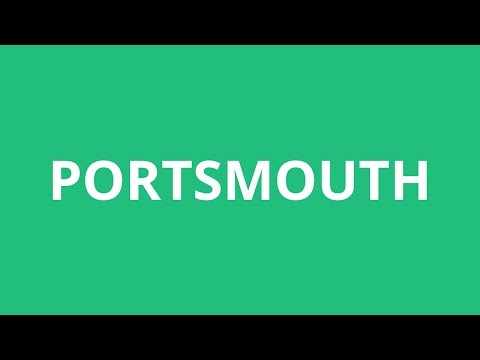 How To Pronounce Portsmouth - Pronunciation Academy