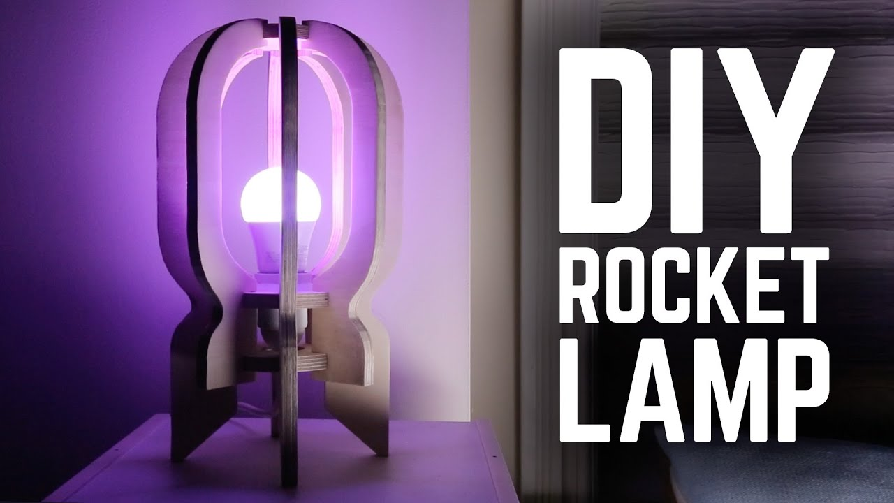DIY Rocket Lamp - [Sponsored] - YouTube