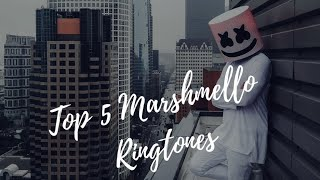 Top 5 Best  Marshmello Ringtone 2018 (Insider Music HD)