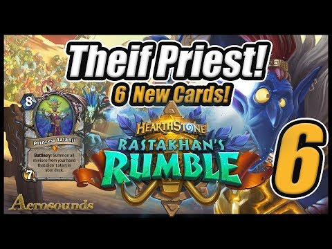Theif Priest! Part 6 - Rastakhan's Rumble Hearthstone Card Reviews