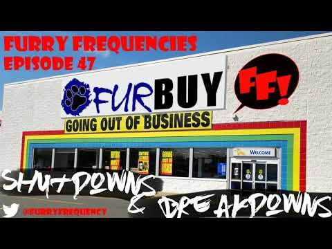 Furry Frequencies Episode 47 - Shutdowns & Breakdowns