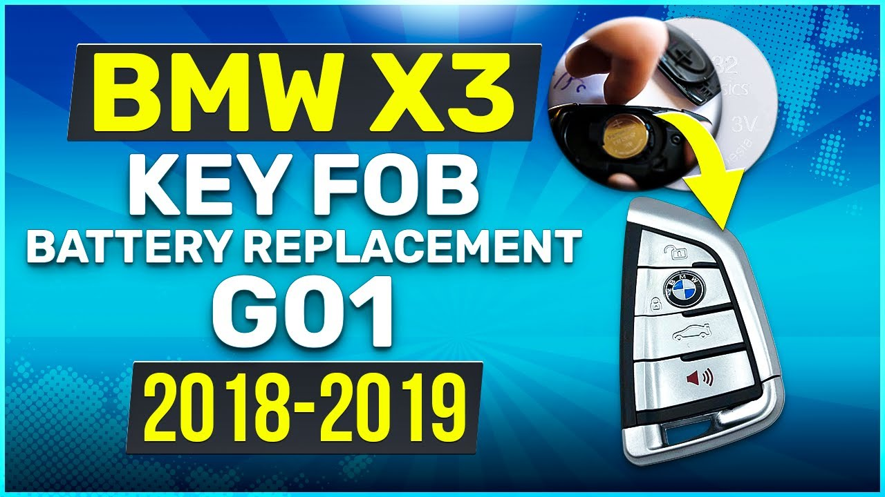 2018 2019 Bmw X3 Key Battery Replacement G01 Fob Remote