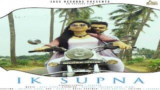 Ik Supna | (Full HD) | Ranjhan  | New Punjabi Songs 2018 | Latest Punjabi Songs 2018