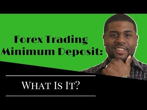 forex-trading-minimum-deposit:-what-is-it?