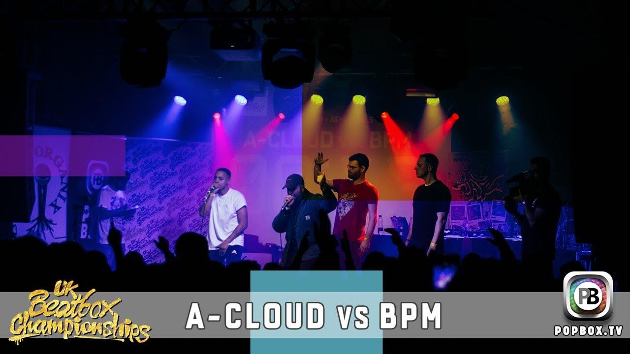 A-Cloud vs BPM   Team Semi Final   2017 UK Beatbox Championships