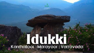 Idukki - Kanthalloor | Marayoor | Vattavada