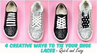 4 Creative WAYS To Tie Your Shoe Laces