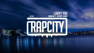 Eminem - Lucky You (ft. Joyner Lucas)