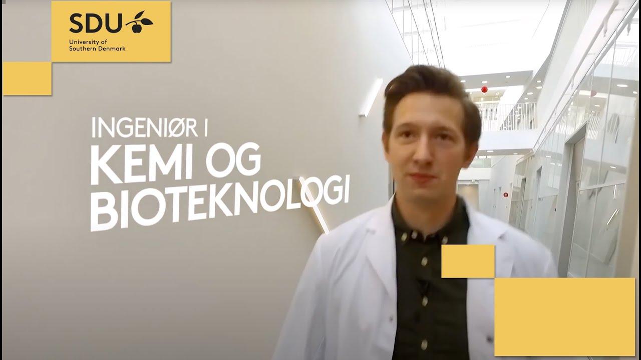 Kemi og Bioteknologi - Ingeniør