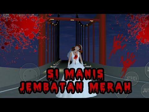 Si Manis Jembatan Merah (Cerita Seram Sakura School Simulator)