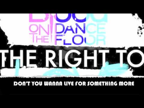 Blood On The Dance Floor - The Right To Love Lyric Video