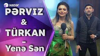 Pərviz Bülbülə & Türkan Velizadə  - Yenə Sən Resimi