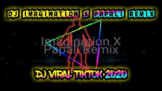 Download DJ VIRAL 2020 🎶🔊DJ IMAGINATION X PAPALI REMIX VIRAL TIKTOK🎶🔊🔊