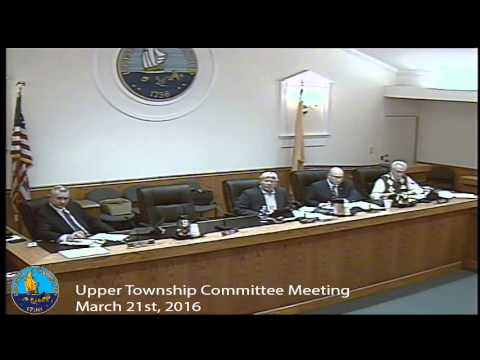 Upper Township Committee Meeting 3/21/16