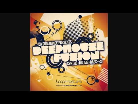 Da Sunlounge Presents Deep House Fusion - Loopmasters Sample Download