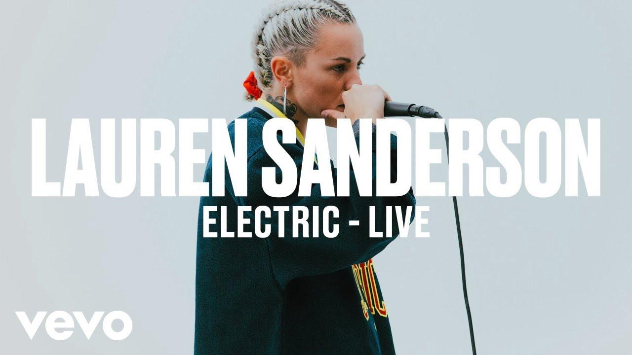 Lauren Sanderson — Electric (Live) | Vevo DSCVR ARTISTS TO WATCH 2019