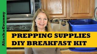 Prepping Supplies DIY Breakfast Kit Prepper Pantry Fred Meyer Haul