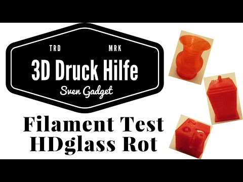 HDglass Rot | Filament Test 3D Druck | Filamentworld