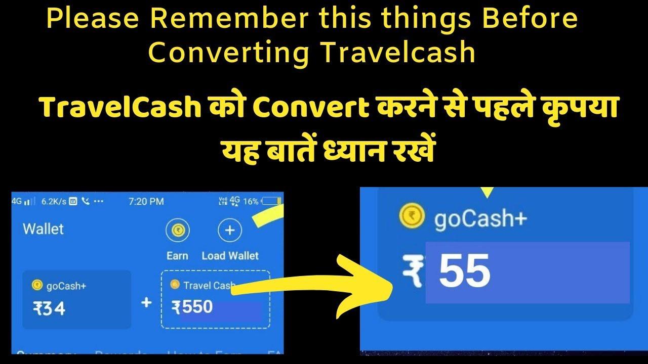 convert Travel cash into gocash in goibibo and how to use travel cash in  goibibo