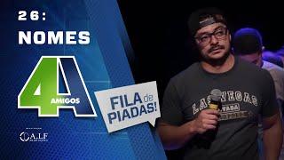 NOMES - FILA DE PIADAS - #26