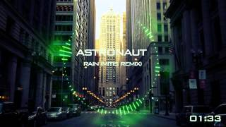 Astronaut - Rain (MitiS Remix)