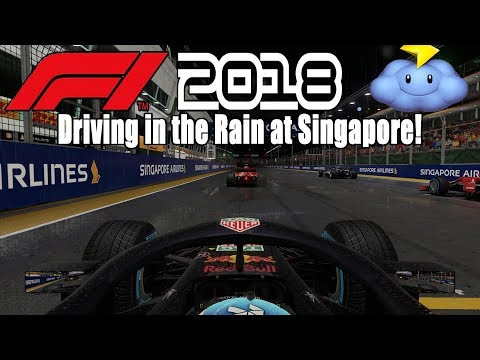 SINGAPORE IN HEAVY RAIN! F1 2018 Media Gameplay!