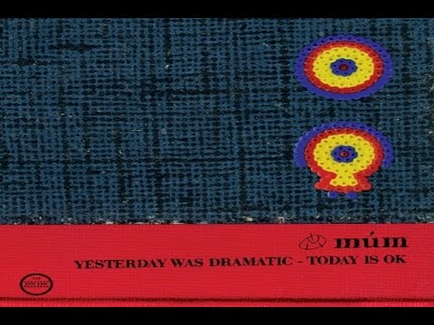 múm - Yesterday Was Dramatic - Today Is OK [Full Album] Mp3