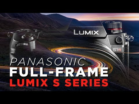 Yes, Panasonic's First FULL-FRAME Mirrorless Cameras—Lumix S Series