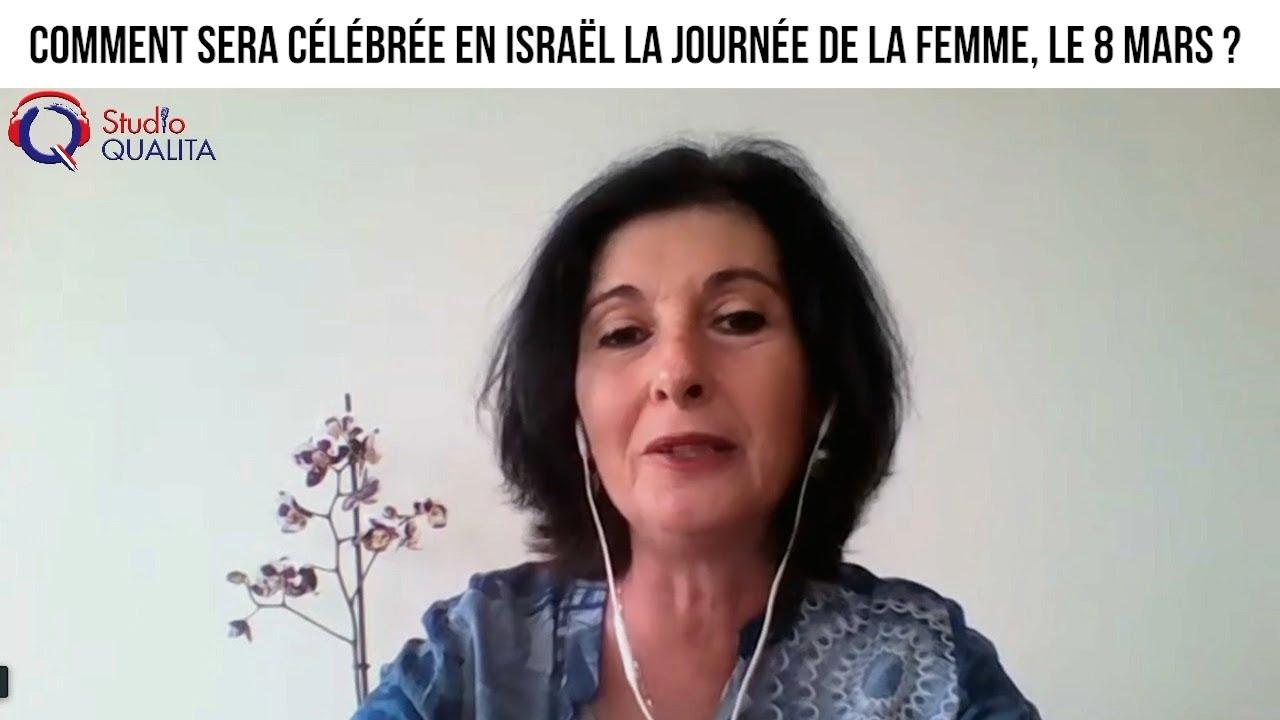 Comment sera célébrée en Israël la journée de la femme, le 8 mars ? - Focus#416