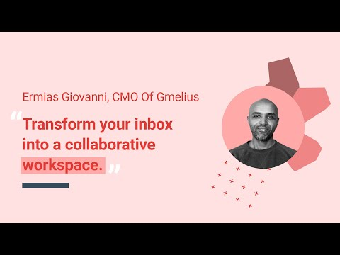 Transform your inbox into a collaborative workspace