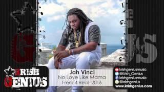 Jah Vinci - No Love Like Mama [Day Off Riddim] February 2016