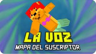 LA VOZ! | Minecraft Mapa del Suscriptor