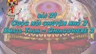 Học tiếng Ý - Bài 21: Cuộc nói chuyện nhỏ 2 - Hoc tieng Y ✫✫✫✫✫