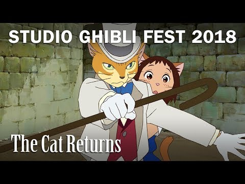 The Cat Returns - Studio Ghibli Fest 2018 Trailer [In Theaters April 2018]