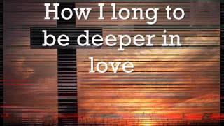 Deeper In Love - Don Moen lyr. vid. lhen00523.wmv
