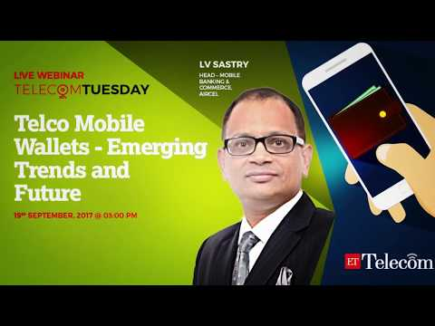ETTelecom Webinar - Telco Mobile Wallets - Emerging Trends and Future
