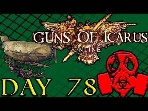 Day 78 - Guns of Icarus | Full Twitch Stream w/Lunatic Lucas & AClockworkMelon