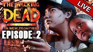 🔴LIVE STREAM Walking Dead A New Frontier | Episode #2