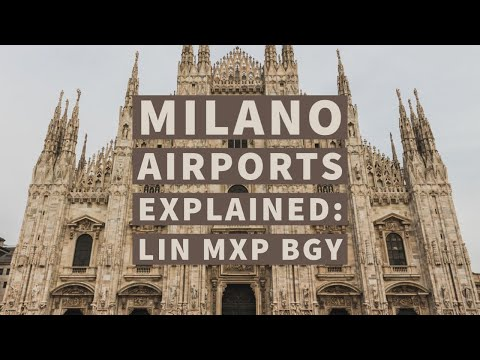 All 3 Milano Airports Explained