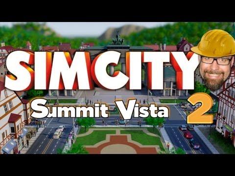 SimCity - Summit Vista (Raport #2)