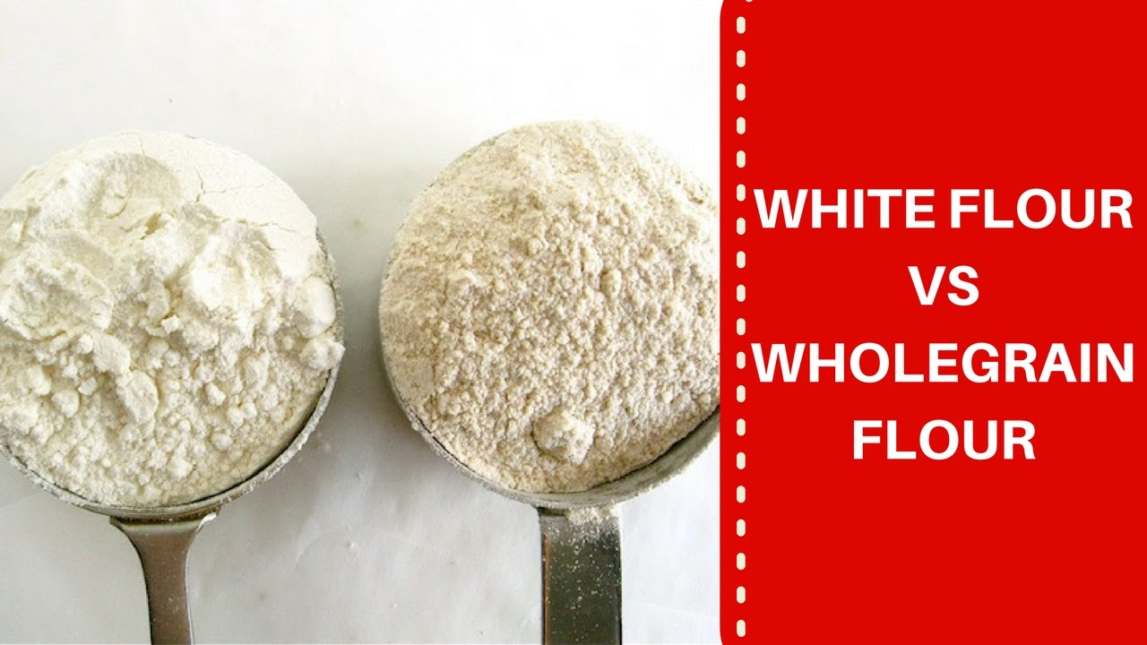 White flour vs Whole grain flour - YouTube