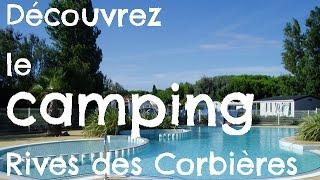 Découvrez le Camping Rives des Corbières à Leucate Méditerranée