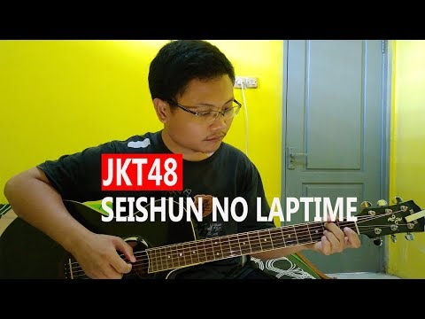 (JKT48) Laptime Masa Remaja - Fingerstyle Guitar Cover