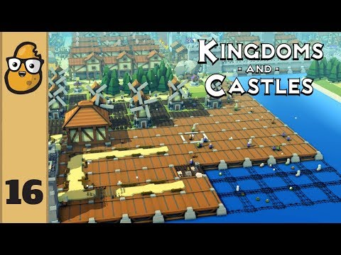 Kingdoms and Castles Ep. 16 - Let's Play Kingdoms and Castles!