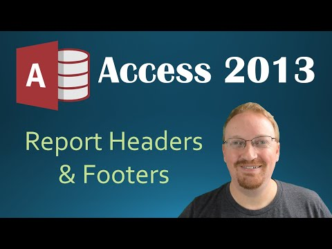 24. Report Header And Footer (Programming In Microsoft Access 2013) 🎓