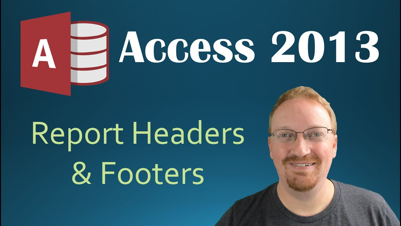 24. Report Header and Footer (Programming In Microsoft Access 2013)