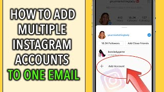 How To Create A Second Instagram Account With One Email [2020]