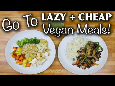 My GO TO Healthy Vegan Meals #2 // Cheap & Lazy (breakfast, lunch, dinner)