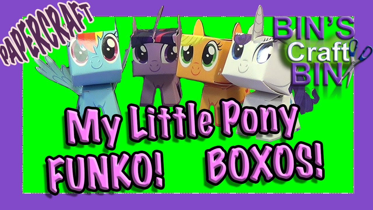 Papercraft My Little Pony Funko Boxos Papercraft unboxing and construction by Bins Crafty Bin!!